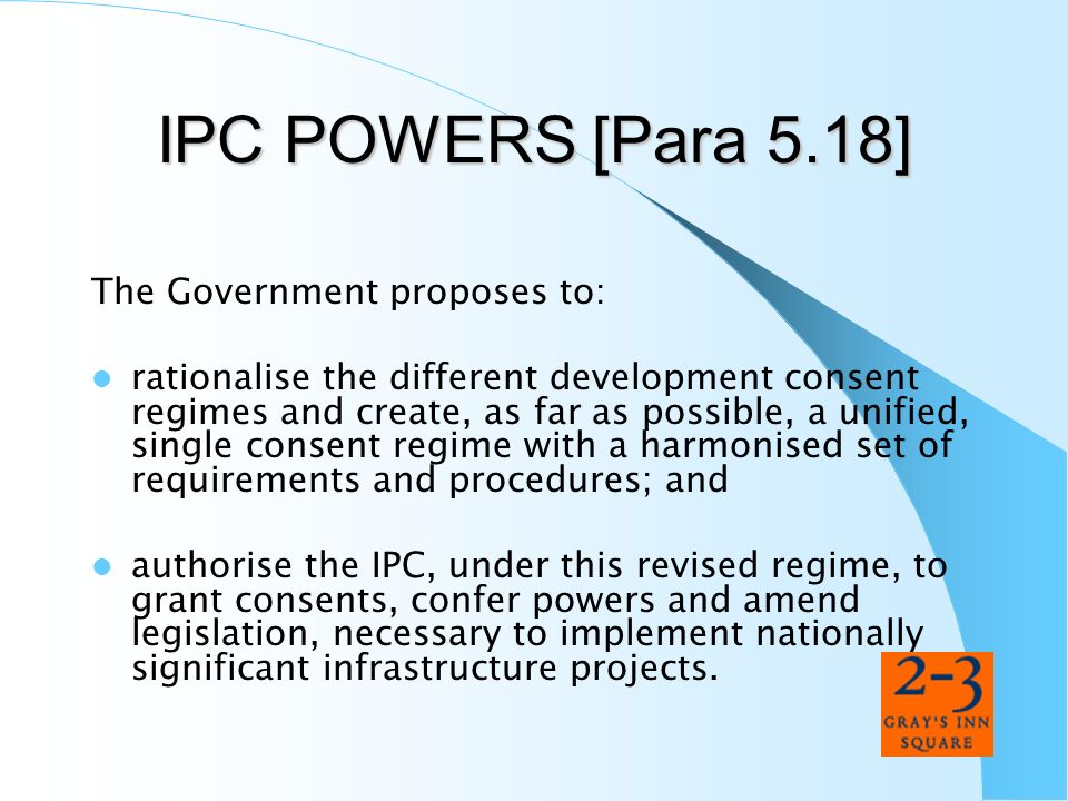 IPC POWERS [Para 5.18] The Government proposes to:
